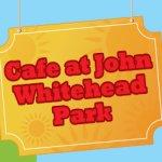 John Whitehead Park Cafe